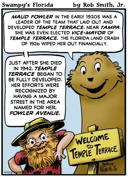 Swampy's Florida Webcomic: Maud Fowler & Temple Terrace